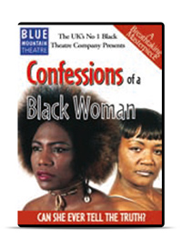 Confessions Of A Black Woman