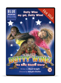 Dutty Wine!